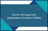 Charter Management Organization Grantee Profiles